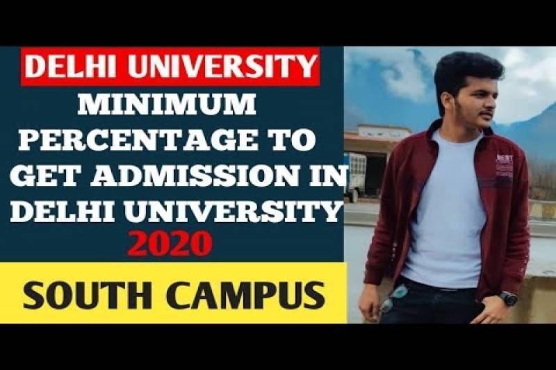 Minimum percentage to get Admission in South Campus Delhi university 2020 || Expected Cutoff
