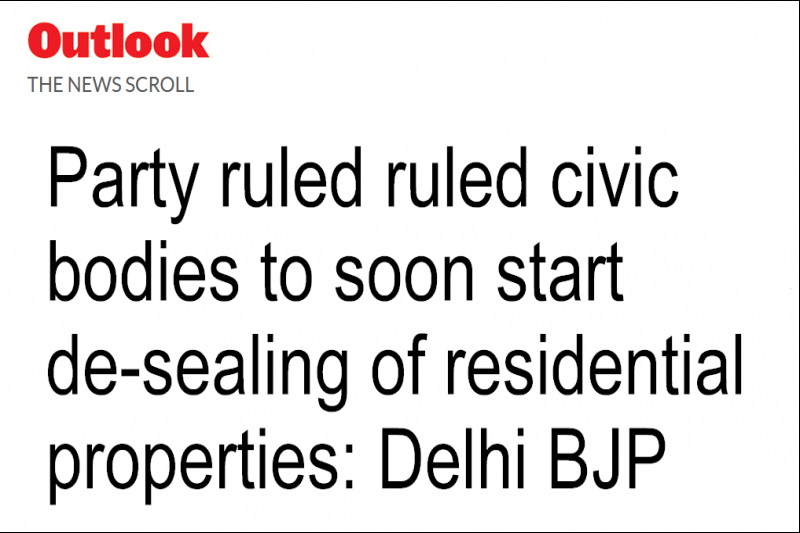 Party-ruled civic bodies to soon start de-sealing of residential properties: Delhi BJP chief