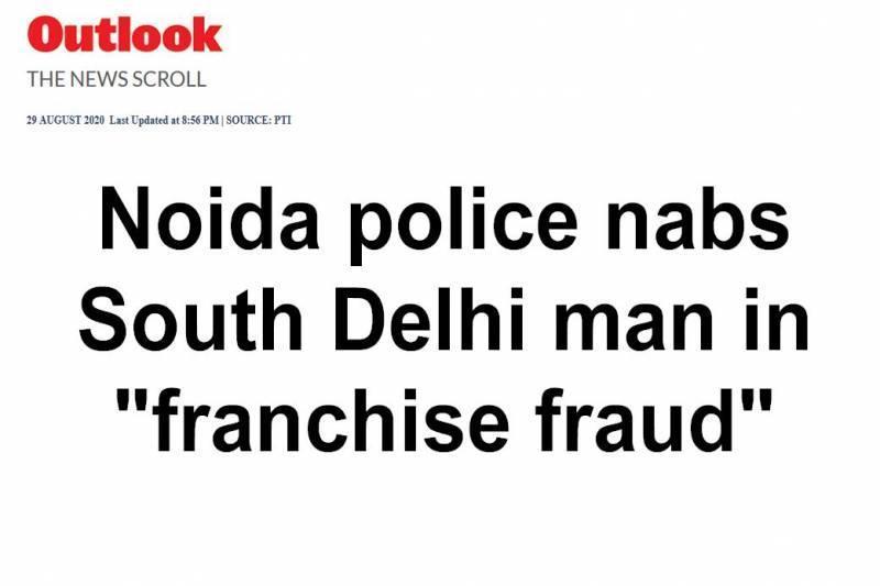 Noida police nabs South Delhi man in ''franchise fraud'' case