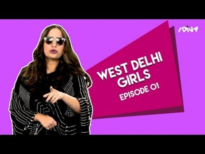 iDIVA Types Of West Delhi Girls Part 1 | Things West Delhi Girls Say | West Delhi VS South Delhi