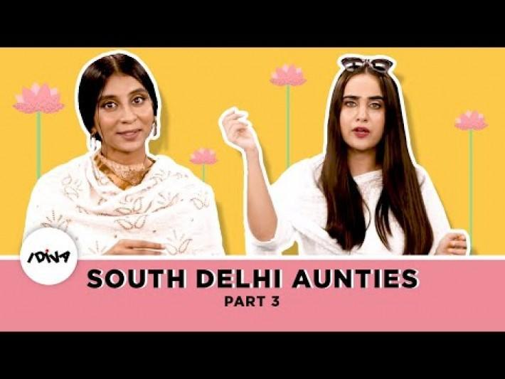 iDIVA Types Of South Delhi Aunties Part 3 | This Is Every South Delhi Aunty Ever