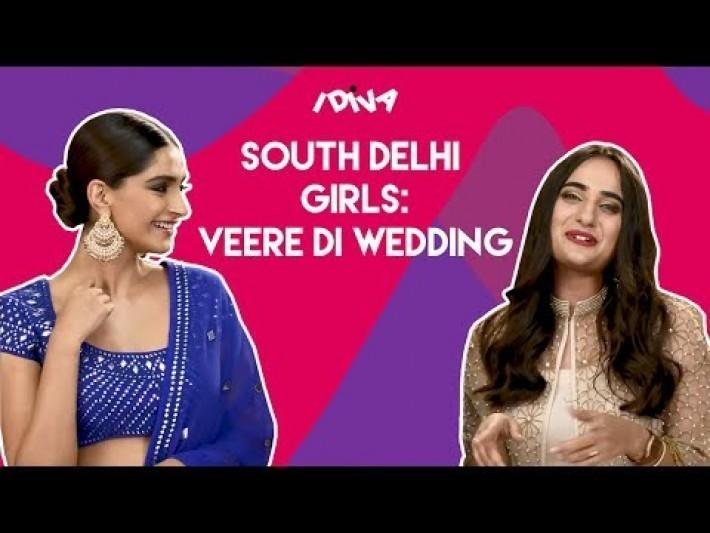 iDiva South Delhi Girls X Veere Di Wedding | When South Delhi Girls Met Sonam & Kareena