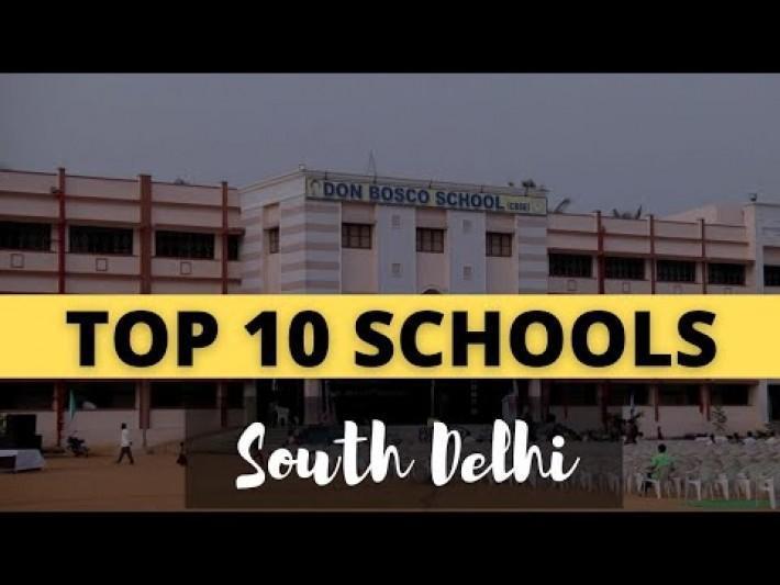 TOP 10 Schools of SOUTH DELHI | दक्षिण दिल्ली  के सर्वश्रेष्ठ स्कूल