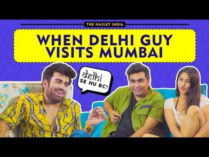 When Delhi Guy Visits Mumbai Ft. Rishhsome, Viraj Ghelani | Hasley India