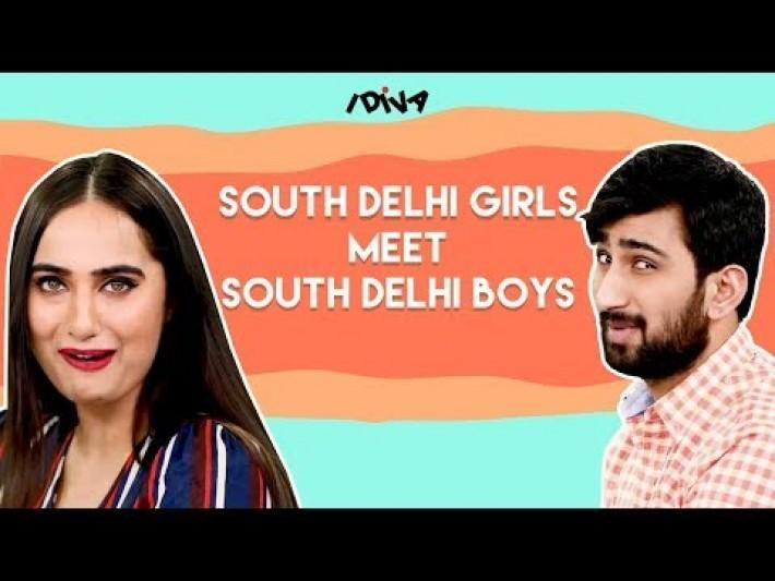 iDIVA South Delhi Girls Meet South Delhi Boys | South Delhi Girls X Myntra