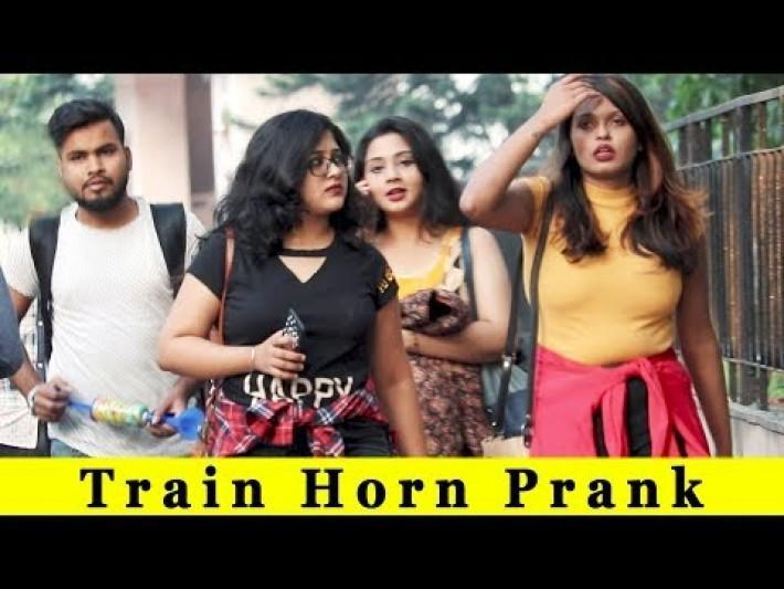 Train Horn Prank On Girls Prank In India 2018 Funday Pranks Ft TCI